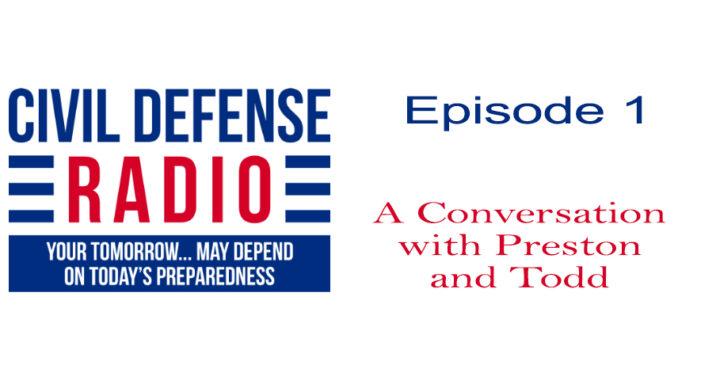 A Conversation with Preston and Todd, Episode 1, Civil Defense Radio